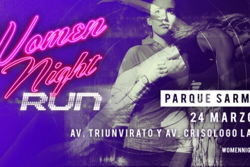 Nuevo lugar para la Women Night Run 2018: Parque Sarmiento